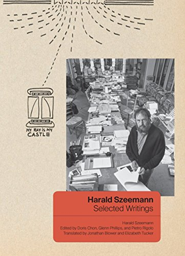 Harald Szeemann - Selected Writings from Yale University Press