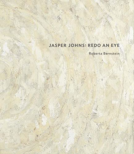 Jasper Johns: Redo an Eye from Yale University Press
