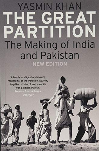 The Great Partition: The Making of India and Pakistan, New Edition from Yale University Press
