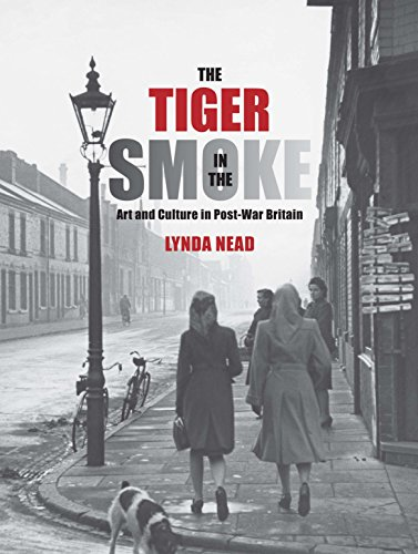 The Tiger in the Smoke: Art and Culture in Post-War Britain from Yale University Press