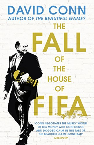 The Fall of the House of Fifa from Yellow Jersey