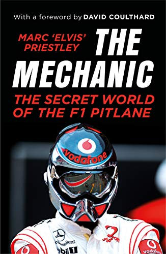 The Mechanic: The Secret World of the F1 Pitlane from Yellow Jersey