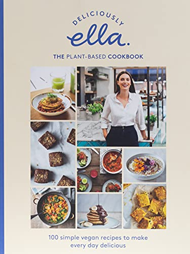 Deliciously Ella The Plant-Based Cookbook: The fastest selling vegan cookbook of all time from Yellow Kite