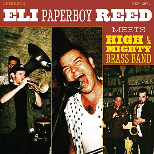 Eli Paperboy Reed Meets High & Mighty Brass Band from Yep Roc