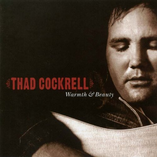 Warmth & Beauty by Thad Cockrell (2003-09-23) from Yep Roc