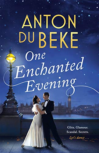 One Enchanted Evening: The Sunday Times Bestselling Debut by Anton Du Beke from Zaffre