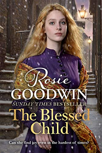 The Blessed Child: An uplifting saga from the bestselling author of A Mother's Grace from Zaffre