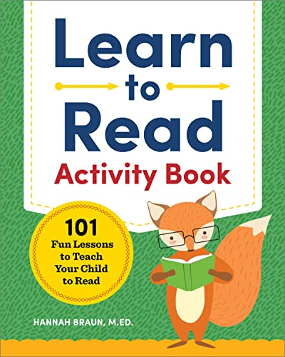 Learn to Read Activity Book: 101 Fun Lessons to Teach Your Child to Read from Zephyros Press