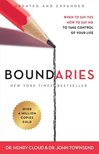 Boundaries: When to Say Yes, How to Say No to Take Control of Your Life from Zondervan