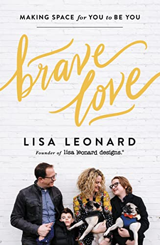 Brave Love: Making Space for You to Be You from Zondervan