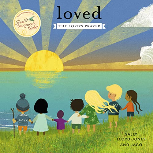 Loved (Jesus Storybook Bible) from HarperCollins Christian Pub.
