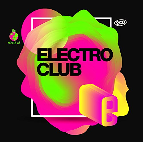 Electro Club from Zyx Music (ZYX)