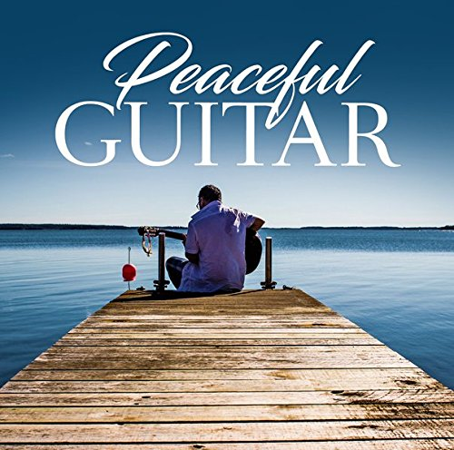 Peaceful Guitar from Zyx Music (ZYX)
