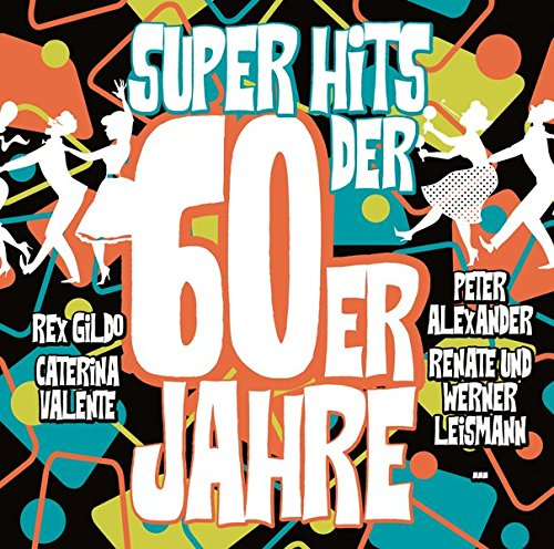 Super Hits der 60er Jahre from Zyx Music (ZYX)