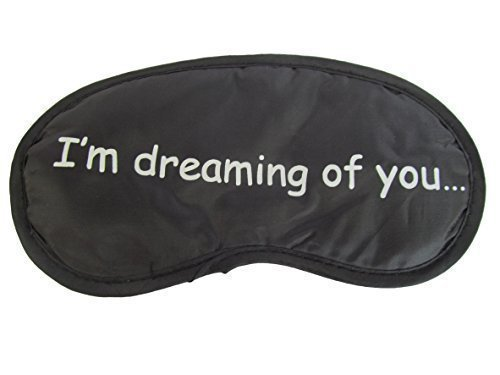Ladies, mens novelty eye sleeping travel mask cover with slogans: sweet dreams, 10 more mins - by Fat-catz-copy-catz (I'm dreaming of you) from fat-catz-copy-catz