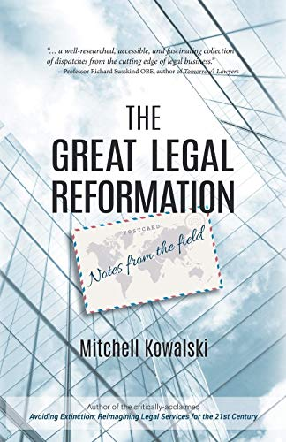 The Great Legal Reformation: Notes from the Field from iUniverse