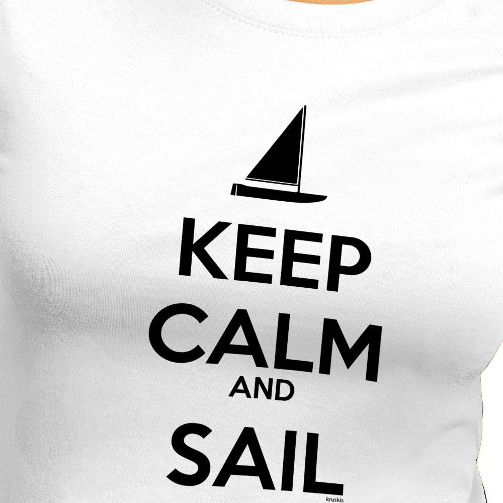 Keep Calm And Sail from kruskis