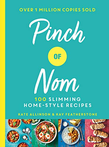 Pinch of Nom: 100 Slimming, Home-style Recipes from Bluebird