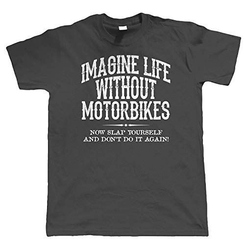 47a0c605 Life Without Motorbikes, Mens Funny Biker T Shirt, | Motorbike Enthusiast  Motorcycle Club Chopper